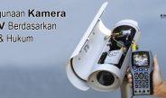 Penggunaan Kamera CCTV Berdasarkan Etika & Hukum