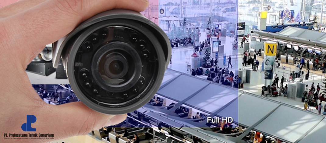 Memilih Kamera CCTV Yang Berkualitas